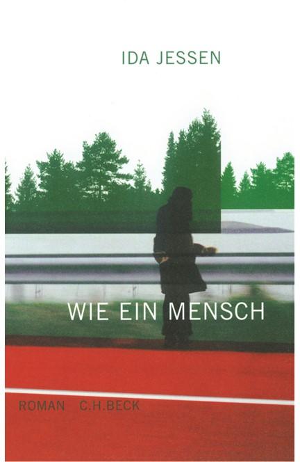 Cover: Ida Jessen, Wie ein Mensch