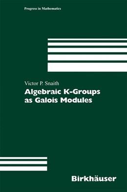 Abbildung von Snaith | Algebraic K-Groups as Galois Modules | 2002 | 206