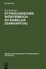 Abbildung von Baldinger   Etymologisches Wörterbuch zu Rabelais (Gargantua)   Reprint 2011   2001