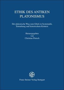 Abbildung von Pietsch | Ethik des antiken Platonismus | 2013 | Der platonische Weg zum Glück ... | 32