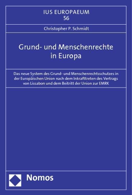 Abbildung von Schmidt | Grund- und Menschenrechte in Europa | 2013