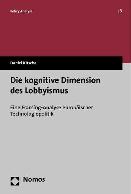 Abbildung von Kitscha | Die kognitive Dimension des Lobbyismus | 2013