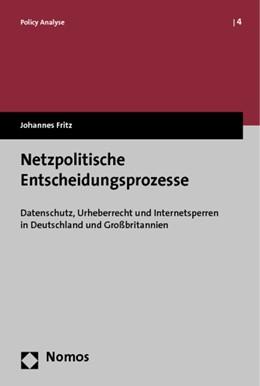 Abbildung von Fritz | Netzpolitische Entscheidungsprozesse | 2013 | Datenschutz, Urheberrecht und ... | 4