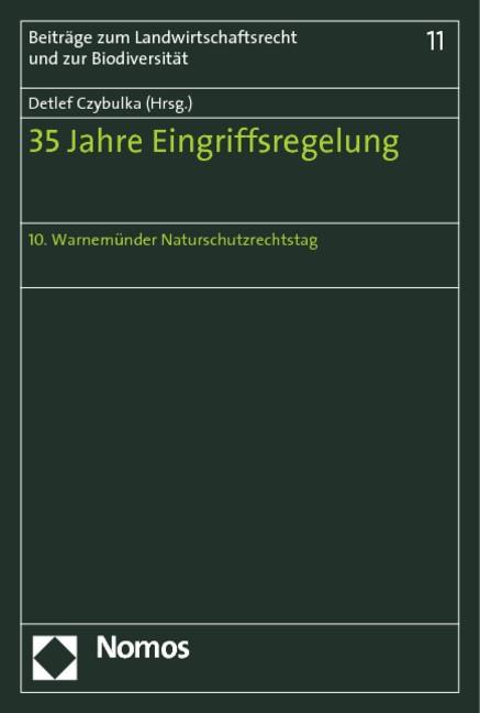 Abbildung von Czybulka (Hrsg.) | 35 Jahre Eingriffsregelung | 2013