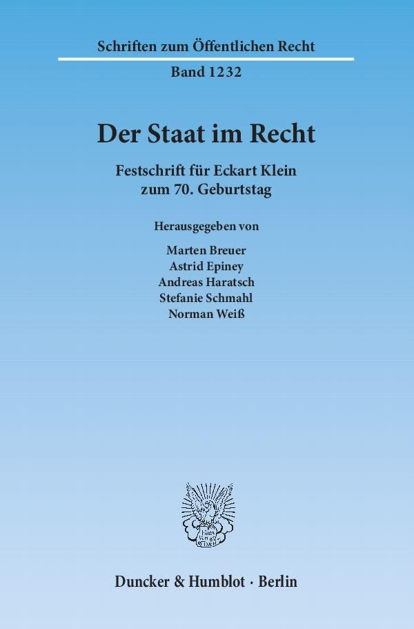 Abbildung von Breuer / Epiney / Haratsch / Schmahl / Weiß | Der Staat im Recht | 1. Auflage 2013 | 2013