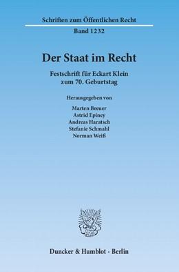 Abbildung von Breuer / Epiney / Haratsch / Schmahl / Weiß   Der Staat im Recht   1. Auflage 2013   2013   Festschrift für Eckart Klein z...   1232