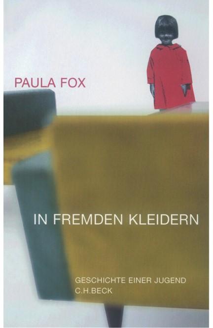 Cover: Paula Fox, In fremden Kleidern