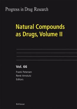 Abbildung von Petersen / Amstutz   Natural Compounds as Drugs   2008
