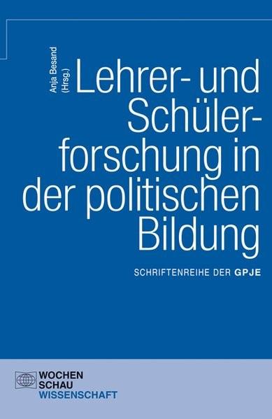 Abbildung von Besand | Lehrer- und Schülerforschung in der politischen Bildung | 2013