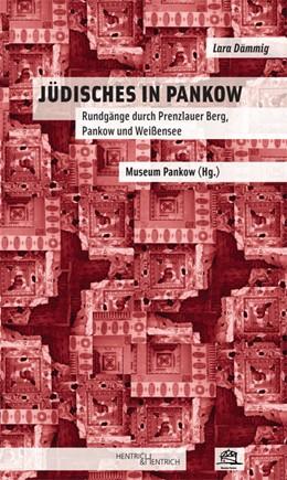 Abbildung von Dämmig / Museum Pankow | Jüdisches in Pankow | 2013 | Rundgänge durch Prenzlauer Ber...