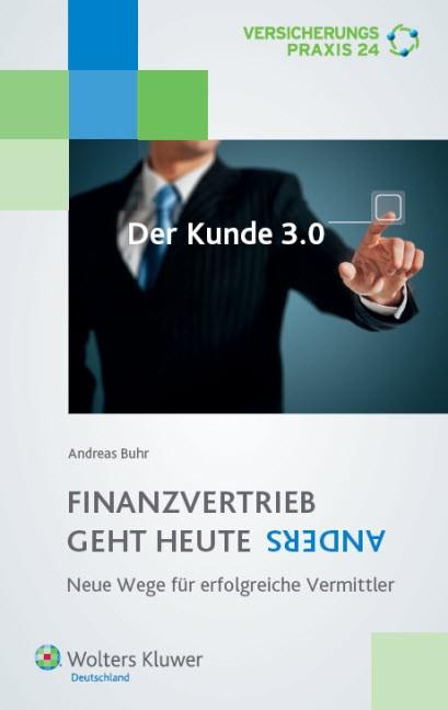Abbildung von Buhr | Finanzvertrieb geht heute anders | 1. Auflage 2013 | 2013