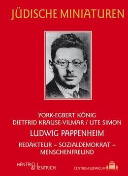 Abbildung von König / Krause-Vilmar / Simon   Ludwig Pappenheim   2014   Redakteur – Sozialdemokrat – M...   140