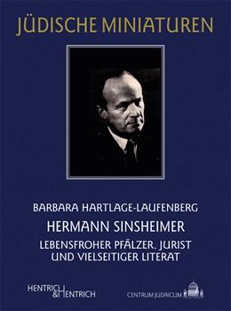 Abbildung von Hartlage-Laufenberg | Hermann Sinsheimer | 2012 | Lebensfroher Pfälzer, Jurist u... | 120