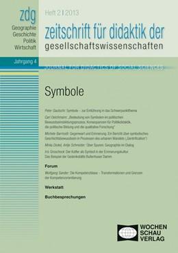 Abbildung von Rhode-Jüchtern / Gautschi / Sander | ZDG 1/13, Symbole | 2013 | Zeitschrift für Didaktik der G...
