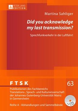 Abbildung von Sahliger   «Did you acknowledge my last transmission?»   2013   Sprechfunkverkehr in der Luftf...   63