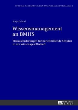 Abbildung von Gabriel   Wissensmanagement an BMHS   2013   Herausforderungen für berufsbi...   1
