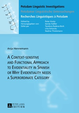 Abbildung von Hennemann | A Context-sensitive and Functional Approach to Evidentiality in Spanish or Why Evidentiality needs a Superordinate Category | 1. Auflage | 2013 | 10 | beck-shop.de