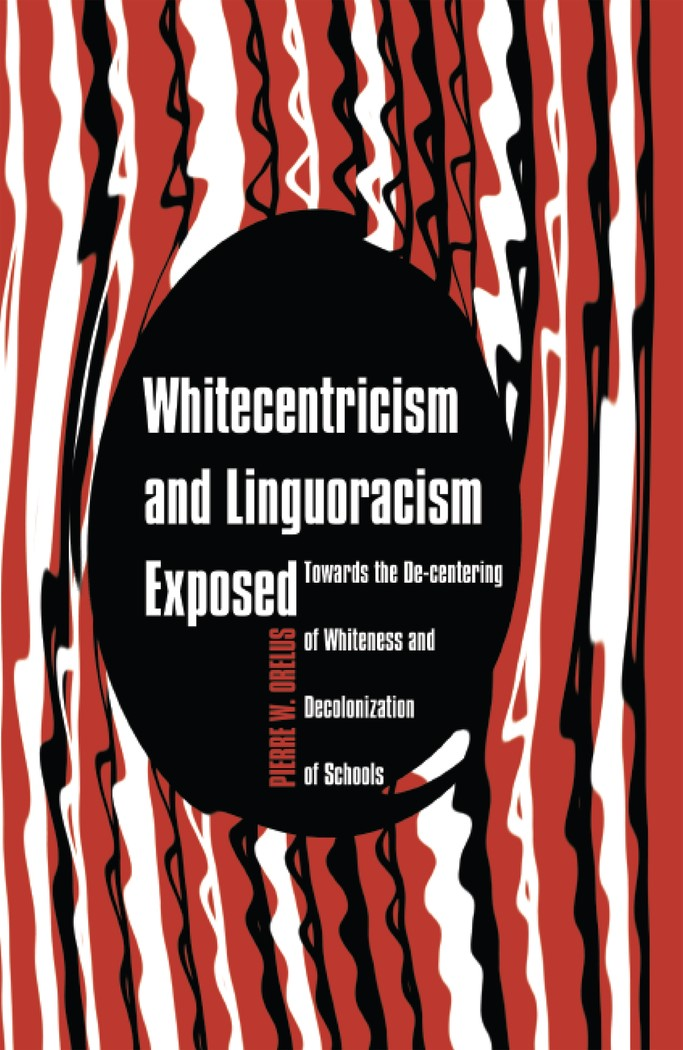 Abbildung von Orelus | Whitecentricism and Linguoracism Exposed | 2013