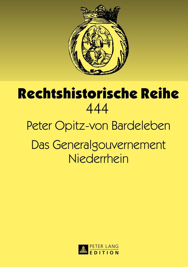 Abbildung von Opitz-von Bardeleben   Das Generalgouvernement Niederrhein   2013