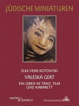 Abbildung von Kotowski | Valeska Gert | 2012 | Ein Leben in Tanz, Film und Ka... | 123