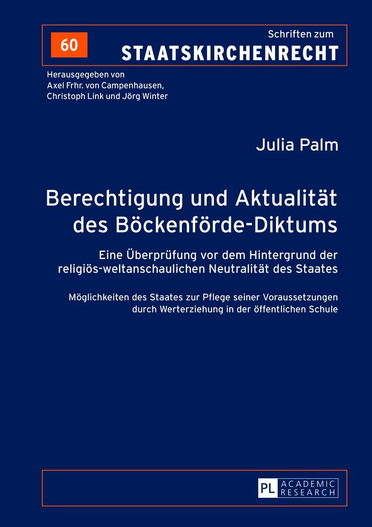 Abbildung von Palm   Berechtigung und Aktualität des Böckenförde-Diktums   2013