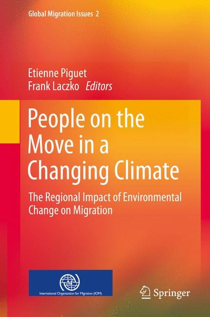 Abbildung von Piguet / Laczko   People on the Move in a Changing Climate   2013