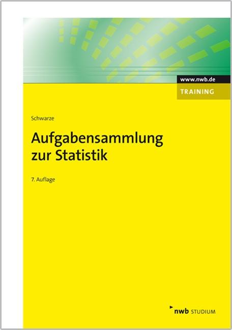 Abbildung von Schwarze | Aufgabensammlung zur Statistik | 7., vollständig überarbeitete Auflage | 2013