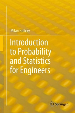 Abbildung von Holický   Introduction to Probability and Statistics for Engineers   2013