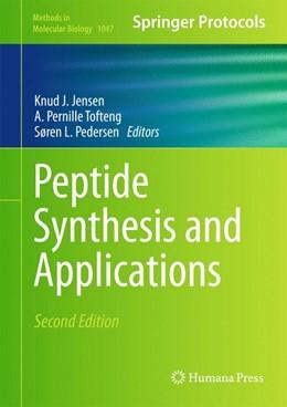 Abbildung von Jensen / Tofteng Shelton / Pedersen   Peptide Synthesis and Applications   2013   1047