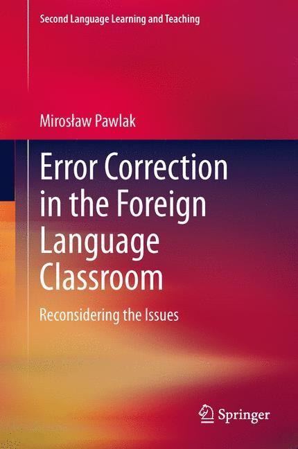 Abbildung von Pawlak | Error Correction in the Foreign Language Classroom | 2013