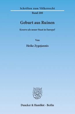 Abbildung von Zygojannis | Geburt aus Ruinen. | 2013 | Kosovo als neuer Staat in Euro... | 200