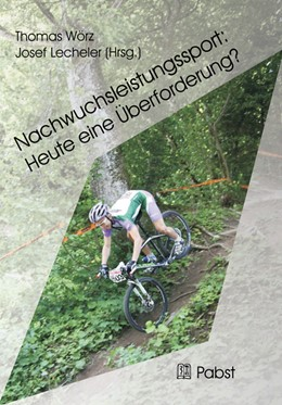 Abbildung von Wörz / Lecheler | Nachwuchsleistungssport: Heute eine Überforderung? | 2012 | Belastungsmanagement für Sport...