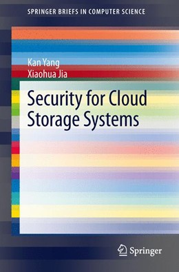 Abbildung von Yang / Jia | Security for Cloud Storage Systems | 2013