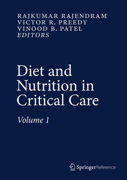 Abbildung von Rajendram / Preedy / Patel | Diet and Nutrition in Critical Care | 2015 | 2015