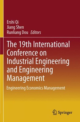 Abbildung von Qi / Shen / Dou | The 19th International Conference on Industrial Engineering and Engineering Management | 2013 | Engineering Economics Manageme...