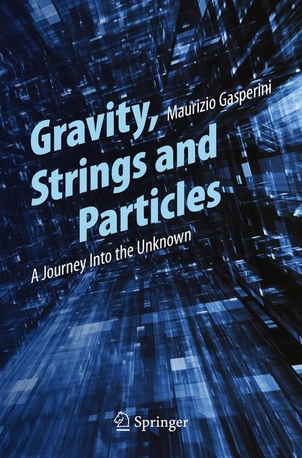 Abbildung von Gasperini | Gravity, Strings and Particles | 2014