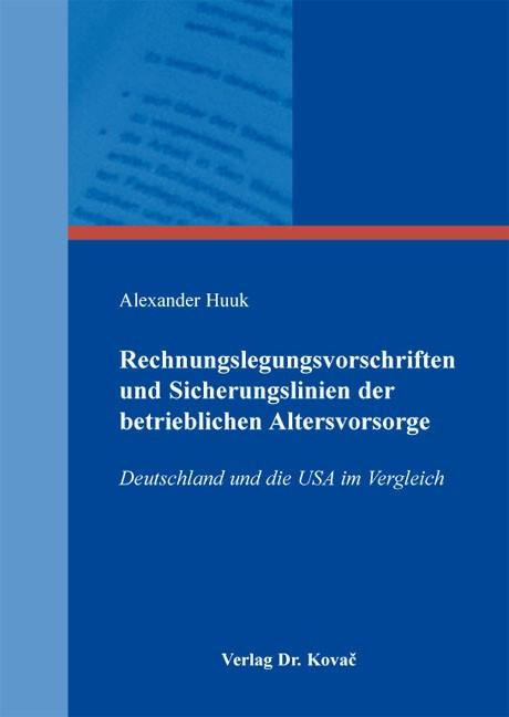 Abbildung von Huuk | Rechnungslegungsvorschriften und Sicherungslinien der betrieblichen Altersvorsorge | 2013