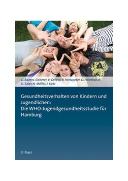 Abbildung von Ravens-Sieberer / Ottova / Hintzpeter | Gesundheitsverhalten von Kindern und Jugendlichen: Die WHO-Jugendgesundheitsstudie für Hamburg | 2012