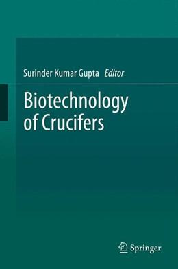 Abbildung von Gupta | Biotechnology of Crucifers | 2013