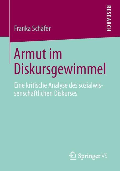Abbildung von Schäfer | Armut im Diskursgewimmel | 2013