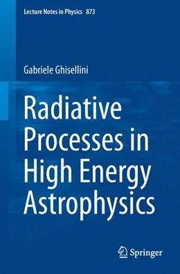 Abbildung von Ghisellini | Radiative Processes in High Energy Astrophysics | 2013 | 873