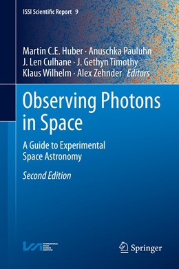 Abbildung von Huber / Pauluhn / Culhane / Timothy / Wilhelm / Zehnder | Observing Photons in Space | 2013 | A Guide to Experimental Space ... | 9