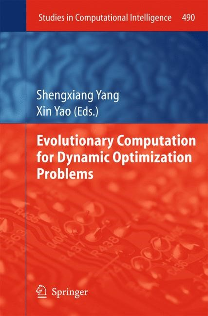 Abbildung von Yang / Yao | Evolutionary Computation for Dynamic Optimization Problems | 2013