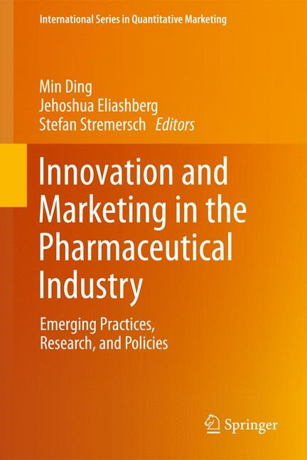 Abbildung von Ding / Eliashberg / Stremersch | Innovation and Marketing in the Pharmaceutical Industry | 2013