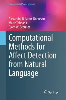 Abbildung von Balahur-Dobrescu / Taboada / Schuller | Computational Methods for Affect Detection from Natural Language | 1st ed. 2020 | 2020