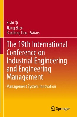 Abbildung von Qi / Shen / Dou | The 19th International Conference on Industrial Engineering and Engineering Management | 2013 | Management System Innovation