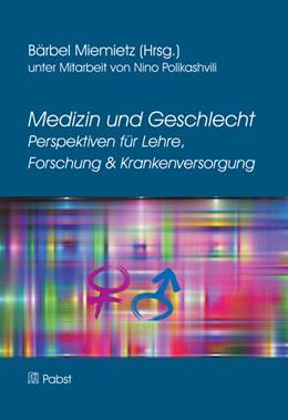 Abbildung von Miemietz | Medizin und Geschlecht Perspektiven für Lehre, Forschung & Krankenversorgung | 2013