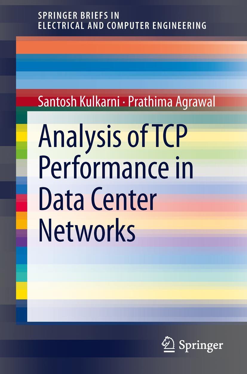 Abbildung von Kulkarni / Agrawal | Analysis of TCP Performance in Data Center Networks | 2013
