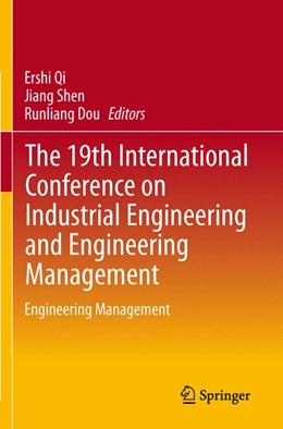 Abbildung von Qi / Shen / Dou | The 19th International Conference on Industrial Engineering and Engineering Management | 2013 | Engineering Management