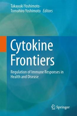 Abbildung von Yoshimoto   Cytokine Frontiers   2013   Regulation of Immune Responses...